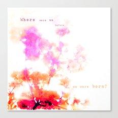 Where Were We? Canvas Print