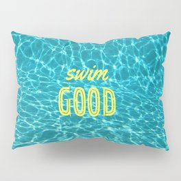 SWIM GOOD Pillow Sham
