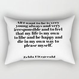 Zelda Fitzgerald quote Rectangular Pillow