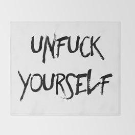 Unfuck Yourself Throw Blanket
