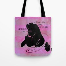 If You Don't Know Where You're Going Tote Bag
