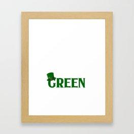 St Patricks Day I'm Not Irish But I Plan On Drinking Until I Pee Green Framed Art Print