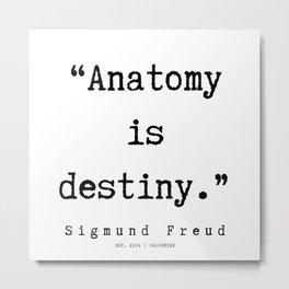 49  |   Sigmund Freud Quotes | 190926 Metal Print