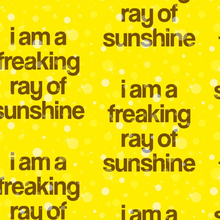 i am a freaking ray of sunshine (Sparkle Pattern) Leggings