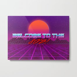 Welcome to the 80's! A synthwave styled artwork (with text) Metal Print
