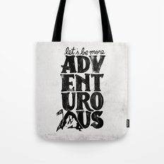 MORE ADVENTUROUS II Tote Bag