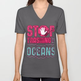 Stop Trashing The Oceans Unisex V-Neck