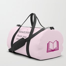 READING! Fuck you reality. Duffle Bag