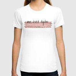 One Brick Higher T-shirt