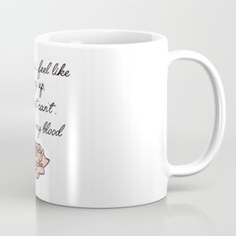 in my blood Coffee Mug