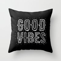 good vibes Throw Pillows featuring Good Vibes by Word Quirk