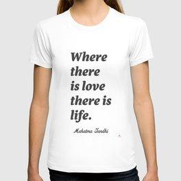 Mahatma Gandhi quote T-shirt