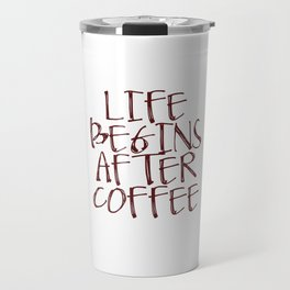Coffee Decor, Life begins after coffee Sign, Coffee Sign, Small Wood Sign Travel Mug