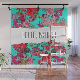 Hello Beautiful in Turquoise, Version 2 Wall Mural