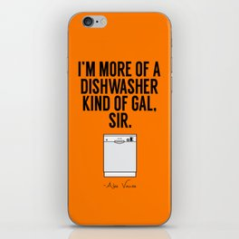 A Dishwasher Kind of Gal (3) iPhone Skin