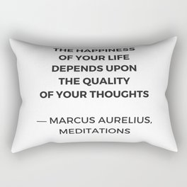 Stoic Inspiration Quotes - Marcus Aurelius Meditations - The happiness of your life Rectangular Pillow