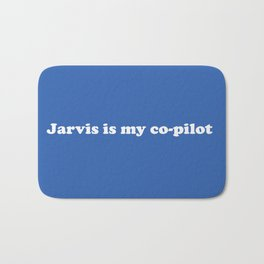 Jarvis is my Co-Pilot Bath Mat