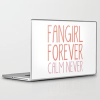 fangirl Laptop & iPad Skins featuring Fangirl Forever, Calm Never! by bookwormboutique