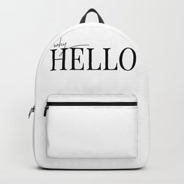 why hello Backpack