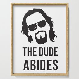 The Dude Abides (The Big Lebowski) Serving Tray