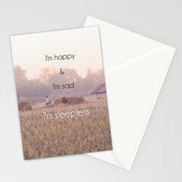I'm Happy & I'm Sad & I'm Sleepless Stationery Cards