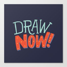 DRAW NOW Canvas Print