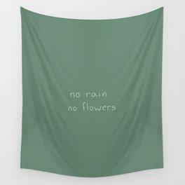 no rain Wall Tapestry