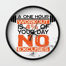 A one hour workout is 4 of your day no excuses Fitness Typography Quotes Wall Clock