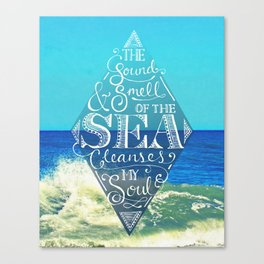 Sound and Smell of the Sea Canvas Print