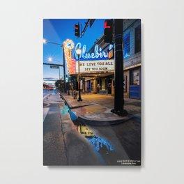 We Miss You Bluebird Theater  Metal Print