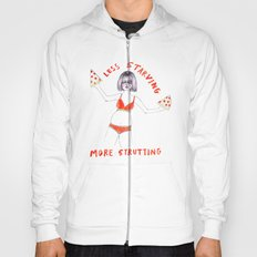 Less starving, more strutting!  Hoody