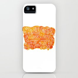 Thanksgiving iPhone Case