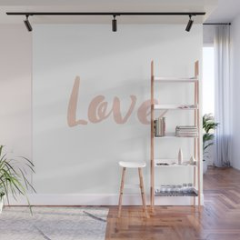 Love in Rose Gold Wall Mural