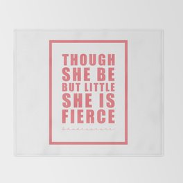 Though she be but little she is fierce. Shakespeare Throw Blanket