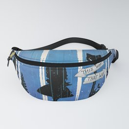 Any Road Will Get You There - Alice In Wonderland Fanny Pack