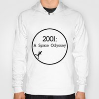 2001 a space odyssey Hoodies featuring 2001: A Space Odyssey by artsch.