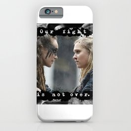 Our Fight Is Not Over iPhone Case