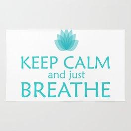 Keep Calm and just Breathe Rug
