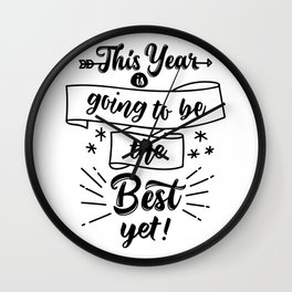 this year going to be the best Wall Clock