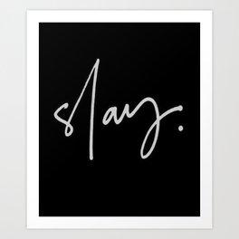 Slay (black) Art Print