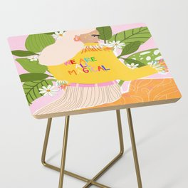 We are magical Side Table