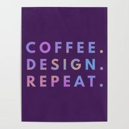 Coffee Design Repeat Poster