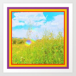 A RUSTLE IN THE WIND REMINDS US A FAIRY IS NEAR Art Print