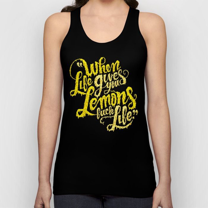 When Life Gives You Lemons... Unisex Tank Top