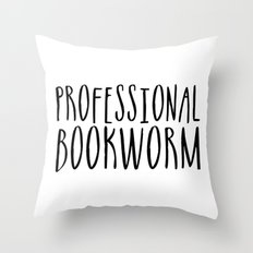 Professional bookworm Throw Pillow