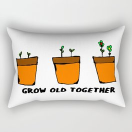 GROW OLD TOGETHER Rectangular Pillow