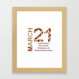 International day for the elimination of racial discrimination- March 21 Framed Art Print