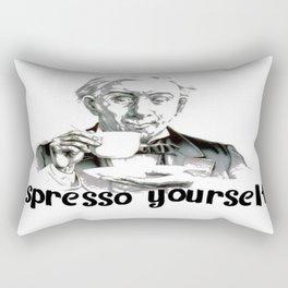 Espresso yourself! Rectangular Pillow