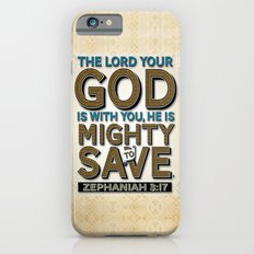 He is Mighty to Save! Slim Case iPhone 6s