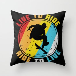 Live To Ride Ride To Live Throw Pillow